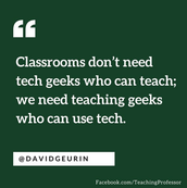 Be a teaching geek who uses tech!