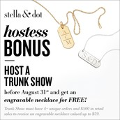 Host a trunk show by August 31, an engravable necklace is yours for FREE!