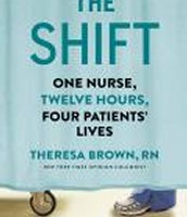 The Shift: One Nurse, Twelve Hours, and Four Patients' Lives