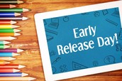 EARLY RELEASE DAY (STUDENTS ONLY) WED. APRIL 20TH-12:15PM--IMPORTANT PARENT INFORMATION