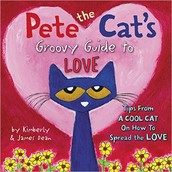 "BOOK NOOK- ""Pete the Cat's Groovy Guide to Love"""