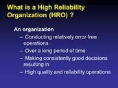5 Traits of A High Reliability Organization (HRO)