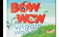 Bow Wow Wiggle Waggle by Mary DePalma