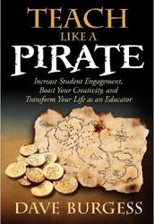 Teach like a Pirate-Dave Burgess