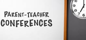 Parent/Teacher Conference Maker opens next Monday