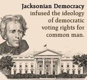 The Jacksonian Democracy
