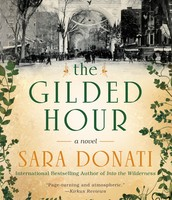 THE GILDED HOUR by Sara Donati