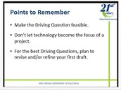 What do you need to remember @ Driving Questions?