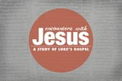 Encounters with Jesus: A Study of Luke's Gospel