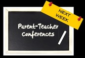 Parent Teacher Conferences: October 14th and 15th