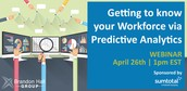 Getting to know your Workforce via Predictive Analytics