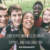 Find people who will celebrate, support and challenge you.