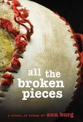 All the Broken Pieces ~ by Ann E. Burg