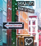 Dash & Lily's Book of Dares by Rachel Cohn and David Levithian