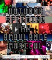 Outdoor Speeding/An Ambulance Musical