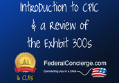 An Introduction to CPIC & a Review of the Exhibit 300s