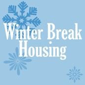 WINTER BREAK HOUSING