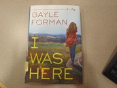 I Was Here by Gail Forman