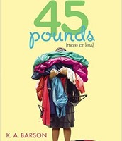 45 Pounds (more or less) by K. A. Barson