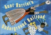 Aunt Harriets Underground Railroad in the Sky by Faith Ringgold