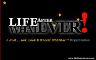 Life After... WHATEVER!™