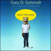 Okay for now [sound recording] by Gary D. Schmidt