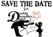 Save the Date - Father Daughter Dance (More info coming soon)
