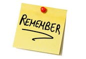 Rapid Reminders (things we really want you to remember)