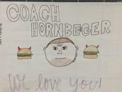 Coach Hornberger a favorite!