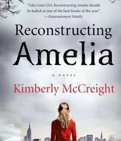 Reconstructing Amelia: A Novel by Kimberly McCreight