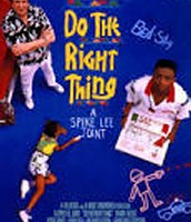 Do the Right Thing.
