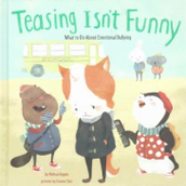 Sometimes Jokes Aren't Funny: What To Do About Hidden Bullying by Amanda Doering