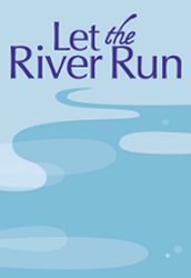 """Dubuque Chorale """"Let the River Run"""" Poetry Contest:"""