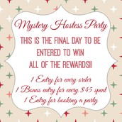 Order from the Mystery Hostess party to WIN all the rewards