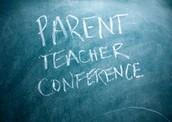 Parent - Teacher Conferences!