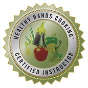 Healthy Hands Cooking Certified Instructor