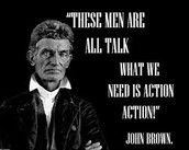 A Quote From John Brown
