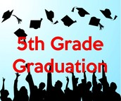 Fifth Grade Celebration and Graduation