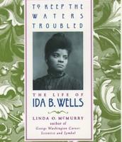 The life of Ida B. Wells