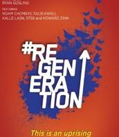 #ReGeneration  Thursday, October 23, 2014      6:00 pm
