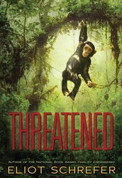 """Threatened"" by Eliot Schrefer"
