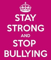 Don't let the bully get ahold of you tell someone