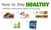 How to stay healthy?