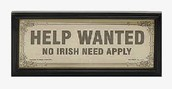 No Irish need apply
