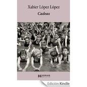 Cadeas. Xabier López López