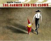 The Farmer and the Clown, by Marla Frazee
