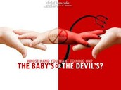 Who`s hand do you want the babys or the devils?