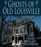 Ghosts of Old Louisville by David Domine'