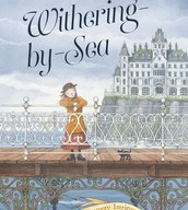 Withering by Sea by Judith Rossell