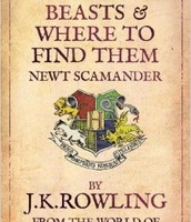 Fantastical Beasts and Where to Find Them by J.K. Rowling